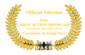 """Corruption"" is an official selection of the 2016 Urban Action Showcase"