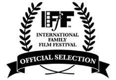 International Family Film Festival Official Selection