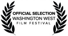 Official Selection, Washington West Film Festival